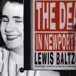 The deaths in Newport / Lewis Baltz