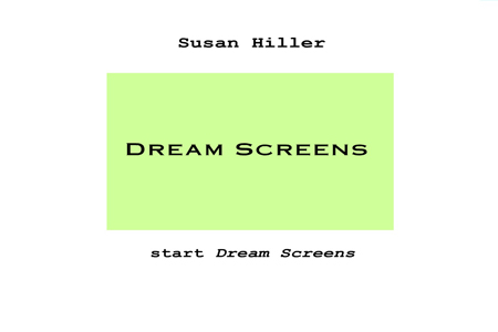 Dream Screens Susan Hiller