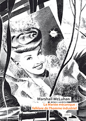 edition - Marshall McLuhan - mariée mécanique