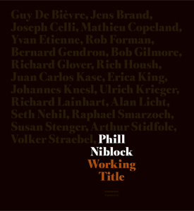 édition Phil Niblock - Working Title
