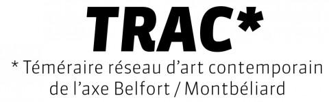 Logo TRAC - Téméraire Réseau d'Art Contemporain de l'axe Belfort Montbéliard